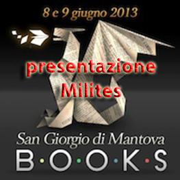 sanGiorgioDiMantovaBooks_2013_09_presentazioneMilites